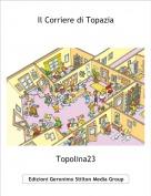 Topolina23 - Il Corriere di Topazia