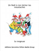 la rongeuse - Un Noël à s'en lécher les moustaches