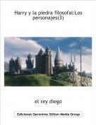 el rey diego - Harry y la piedra filosofal:Los personajes(3)