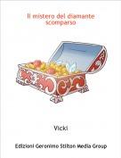 Vicki - Il mistero del diamante scomparso