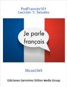 SKcool365 - PodFrancés101Lección 1: Saludos
