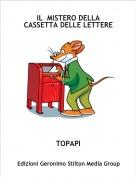TOPAPI - IL  MISTERO DELLA CASSETTA DELLE LETTERE