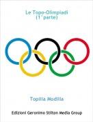 Topilla Modilla - Le Topo-Olimpiadi(1°parte)
