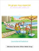 Lauralaratitadulce - Un grupo muy especial:El inicio del club (1)