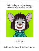 mielcita - Solicitud para J. Lucky para entrar en la familia de Lila