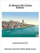 naimaratona123 - El Misterio Del Coliseo Romano