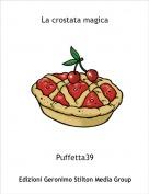 Puffetta39 - La crostata magica