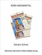 Natalia Stilton - ROBO MONUMENTAL