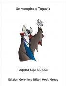 topina capricciosa - Un vampiro a Topazia