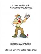 Periodista Aventurera - Libros sin letra 4 Manual de excursiones