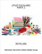 RATICLARA - UTILES ESCOLARES PARTE 2