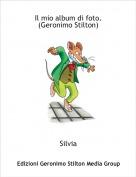 Silvia - Il mio album di foto.(Geronimo Stilton)