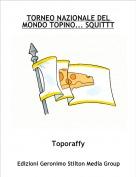 Toporaffy - TORNEO NAZIONALE DEL MONDO TOPINO... SQUITTT