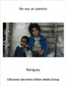 Ratiguay - No soy un asesino