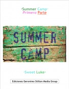 ·Sweet Luke· - ·Summer Camp·