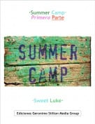 ·Sweet Luke· - ·Summer Camp·Primera Parte