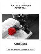 Gatta Sibilla - Una Storia: Kalliopi e Pamphilo...