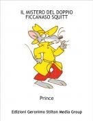 Prince - IL MISTERO DEL DOPPIO FICCANASO SQUITT