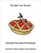 Sanneke Panneke Pannekoek - De taart van Sumati