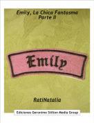 RatiNatalia - Emily, La Chica FantasmaParte II