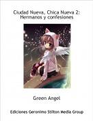 Green Angel - Ciudad Nueva, Chica Nueva 2:Hermanos y confesiones