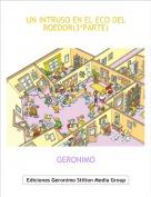 GERONIMO - UN INTRUSO EN EL ECO DEL ROEDOR(3ªPARTE)