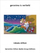rekala stilton - geronimo is verliefd