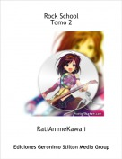 RatiAnimeKawaii - Rock SchoolTomo 2