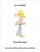 Tine Bernaert - zo verliefd!