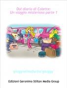 giuggiolinafurba'giuggy' - Dal diario di Colette:Un viaggio misterioso parte 1