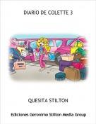 QUESITA STILTON - DIARIO DE COLETTE 3