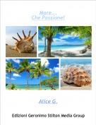 Alice G. - Mare...Che Passione!
