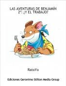 RatoYo - LAS AVENTURAS DE BENJAMÍN 2º: ¿Y EL TRABAJO?