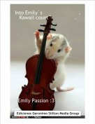 Emily Passion :3              . - Into Emily´s                        .