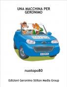 nuotopo80 - UNA MACCHINA PER GERONIMO