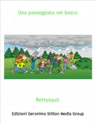 Bettysquit - Una passeggiata nel bosco