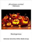 RatoIngeniosa - ¡Mi primera revista!Hallowen