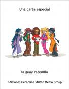 la guay ratonilla - Una carta especial