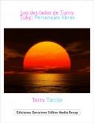 Terry Turrón - Los dos lados de Turny Tuky: Personajes libres