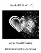 Musica Reppaformaggini - ...UNA PARTE DI ME... (2)