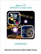 HadaRatita - Mouse TV (Noticias y algo más)