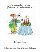 Rataescritora - Chrismas decoration(Decoracion hecha en casa)