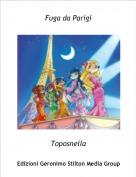 Toposnella - Fuga da Parigi