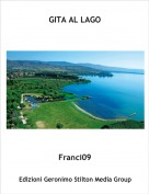 Franci09 - GITA AL LAGO