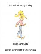 giuggiolinafurba - Il diario di Patty Spring