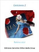 Ratona azul - Cenicienta 2
