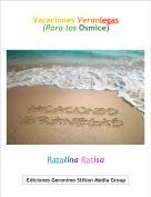 Ratolina Ratisa - Vacaciones Veraniegas(Para los Osmice)