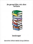 leesknager - de gevaarlijke reis door fantasia