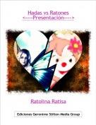 Ratolina Ratisa - Hadas vs Ratones<----Presentación---->