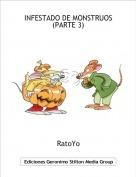 RatoYo - INFESTADO DE MONSTRUOS(PARTE 3)